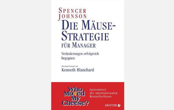 """Buchempfehlung: """"Die Mäusestrategie"""" von Spencer Johnson"""
